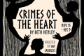 Crimes of the Heart Tickets - Pennsylvania