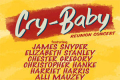 Cry-Baby Reunion Concert Tickets - New York
