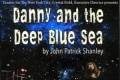 Danny and the Deep Blue Sea Tickets - New York