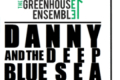 Danny & The Deep Blue Sea Directed Tickets - New York