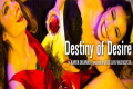 Destiny of Desire Tickets - Chicago