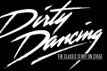 Dirty Dancing: The Classic Story On Stage Tickets - Boston