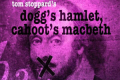 Dogg's Hamlet, Cahoot's Macbeth by Tom Stoppard Tickets - New York