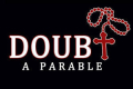 Doubt: A Parable Tickets - Boston