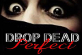 Drop Dead Perfect Tickets - Off-Broadway