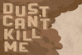 Dust Can't Kill Me Tickets - New York