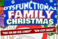 Dysfunctional Family Christmas Tickets - Los Angeles