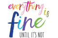 Everything Is Fine Until It's Not Tickets - Off-Off-Broadway