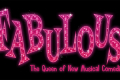 Fabulous! The Queen of New Musical Comedies Tickets - New York City
