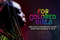 For Colored Girls Who Have Considered Suicide / When the Rainbow Is Enuf Tickets - San Francisco