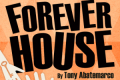 Forever House Tickets - Los Angeles
