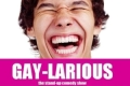 Gay-Larious, the LGBT Stand Up Comedy Show Tickets - New York City