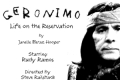Geronimo – Life on the Reservation Tickets - Los Angeles