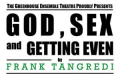 God, Sex and Getting Even Tickets - New York City