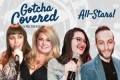 Gotcha Covered: All-Stars! Tickets - Chicago