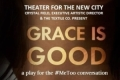 Grace Is Good Tickets - Off-Off-Broadway