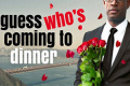 Guess Who's Coming to Dinner Tickets - Florida