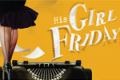 His Girl Friday Tickets - Los Angeles