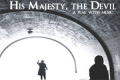 His Majesty, the Devil – A Play With Music Tickets - New York