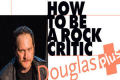 How to Be a Rock Critic Tickets - Los Angeles