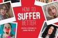 How To Suffer Better Tickets - New York City
