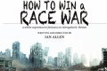 How to Win a Race War Tickets - Washington, DC
