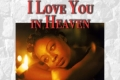 I Love You in Heaven Tickets - Off-Off-Broadway