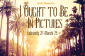I Ought to Be in Pictures Tickets - Pennsylvania