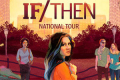 If/Then Tickets - California