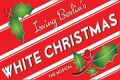 Irving Berlin's White Christmas Tickets - Boston