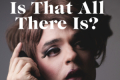 Is That All There Is? Tickets - Off-Broadway