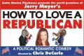 Jerry Mayer's How To Love a Republican Tickets - Los Angeles