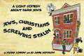 Jews, Christians and Screwing Stalin Tickets - Los Angeles