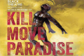 Kill Move Paradise Tickets - New York City