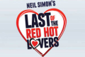 Last of the Red Hot Lovers Tickets - Philadelphia