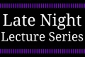 Late Night Lecture Series Tickets - New York