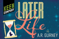 Later Life Tickets - Off-Broadway
