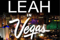 Leah in Vegas Tickets - New York City