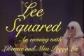 Lee Squared: An Evening with Liberace and Miss Peggy Lee Tickets - New York City