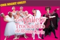 Les Ballets Trockadero de Monte Carlo Tickets - West Palm Beach