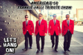 Let's Hang On: A Tribute to Frankie Valli and the Four Seasons Tickets - South Jersey