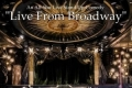 Live From Broadway Tickets - New York City
