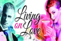 Living on Love Tickets - Florida