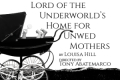 Lord of the Underworld's Home for Unwed Mothers Tickets - Los Angeles