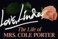 Love, Linda: The Life of Mrs. Cole Porter Tickets - New York