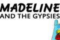Madeline and the Gypsies Tickets - Washington, DC