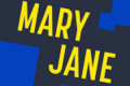 Mary Jane Tickets - Connecticut