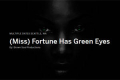 (Miss) Fortune Has Green Eyes Tickets - Seattle