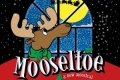 Mooseltoe Tickets - North Jersey