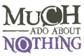 Much Ado About Nothing Tickets - Los Angeles